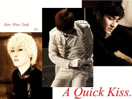 EunWonTeuk - A Quick Kiss [Cover] by A-k-a-KoJaThai