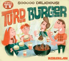TURD BURGER AD by roberlan