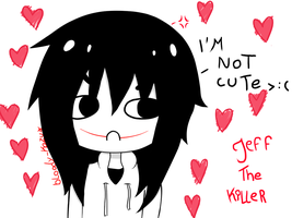 Jeff  the killer - I'm Not Cute! by bloody-kazu