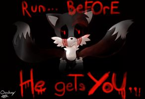 TAILS.EXE : RUN... BEFORE HE GETS YoU... by Opadeus