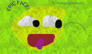 Epic Face by HelenTheGamerGirl