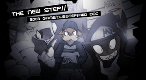 THE NEW STEP documentary ~LINK~ by SCIFIJACKRABBIT