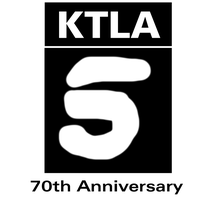 The 70th Anniversary of KTLA-TV by MikeEddyAdmirer89