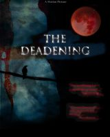 The Deadening movie by awe-inspired