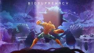 BIOSUPREMACY Teaser Poster by ZEBES