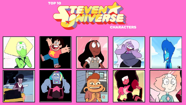 My top 10 Steven Universe characters by ChocolatteRose15