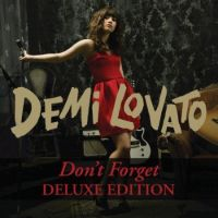 +Demi Lovato Don't Forget (Deluxe Edition) by LikeASkyscraperBabe