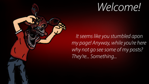 Welcome To My Page! by fearlessgerm82