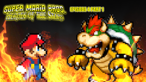 SMB Heroes of the Stars Episode 4 Part 1 by KingAsylus91