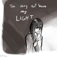 You May Not Have My Light by Tavoriel