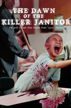 Dawn of the Killer Janitor - poster demo by mrkozak