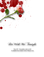 Die With Me Tonight Flyer by Valdyr