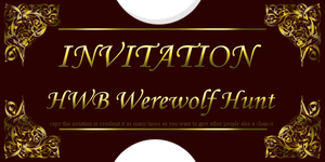 Invitation for the HWBs WEREWOLF HUNT by LiaLithiumTM