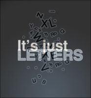 its just letters by OruGinal