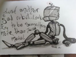 Just Another Sad Robot by toasterb0t