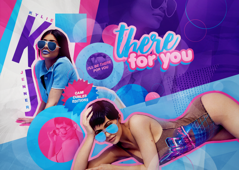 +edicion // there for you - Kylie. by CAMI-CURLES-EDITIONS