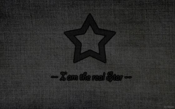 I'am the real star Wallpaper by Shia-ki