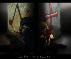 *AC fan fic* So this is how it should end... by KilaWolfsblut