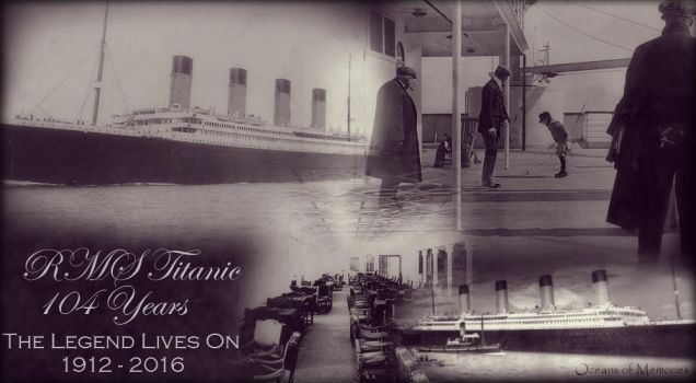 RMS Titanic Anniversary - 104 Years by RMS-OLYMPIC