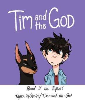 Tim and the God by CrystalizedVapour