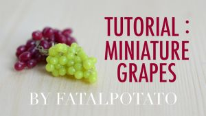 video tutorial: polymer clay grapes by FatalPotato