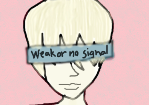Weak or no signal by GhouliannaYelps101