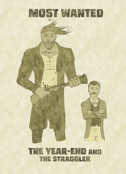 Most Wanted - The Year-End and the Straggler by EvilFishmonger