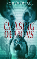 Chasing Demons by 999msvalkyrie