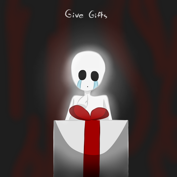 Give Gifts by twinkleweird