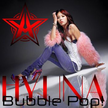 HyunA - Bubble Pop! by AHRACOOL