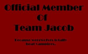 Official Member Of Team Jacob by xXBeautifulinPinkXx