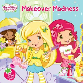 Strawberry Shortcake - Makeover Madness by CandySwirl2000