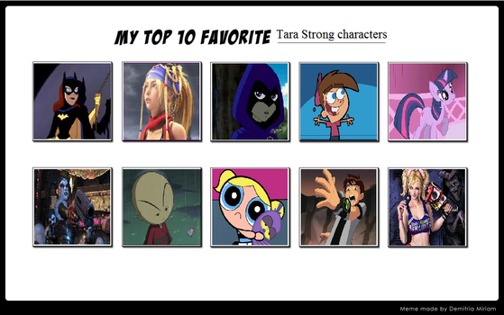 My Top 10 Favorite Tara Strong Characters by JasonPictures