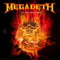 Megadeth: Set The World Afire by FearOfTheBlackWolf