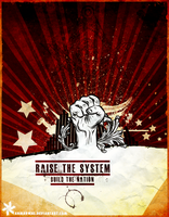 RAISE THE SYSTEM by anmarwal